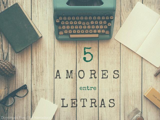 5-amores-entre-letras