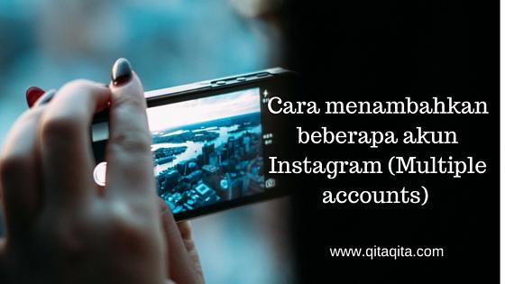 Cara menambahkan beberapa akun Instagram (Multiple accounts)