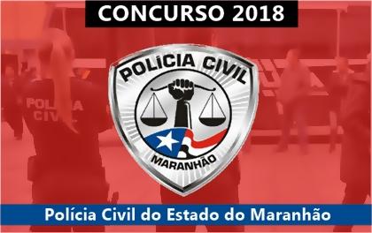 Concurso Polícia Civil do Maranhão 2018