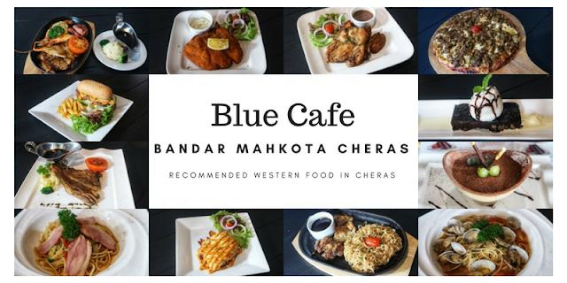 Blue Cafe Bandar Mahkota Cheras