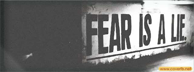 Fear Is A Lie Fb Timeline Cover