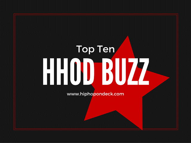 Hip Hop On Deck Buzz Top Ten Weekly | 6.9.2017 @HHODBuzz / www.hiphopondeck.com