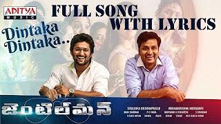 Dintaka Dintaka Song With Lyrics __ Gentleman Songs __ Nani,Surabhi, NivedaThomas,Mani Sharmaa