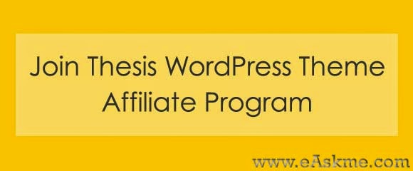 Join Thesis WordPress Theme Affiliate Program : eAskme