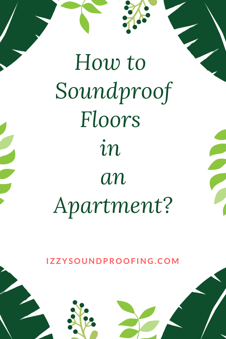 How to soundproof floors in an apartment 2019 edition - How to soundproof an apartment ...