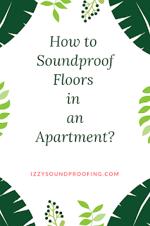 how to soundproof floors in an apartment effectively