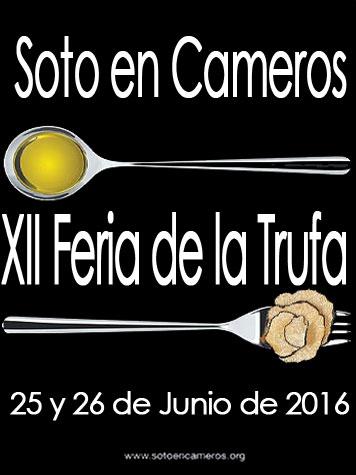 - 25 y 26 de Junio - - Soto en Cameros - - XII Feria de la Trufa -