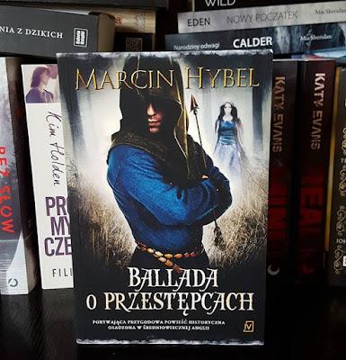 Marcin Hybel - Ballada o przestępcach