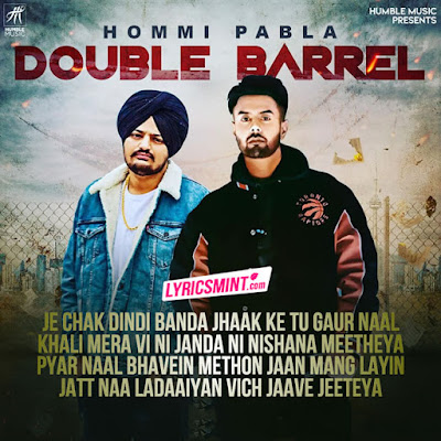DOUBLE BARREL Lyrics – Hommi Pabla