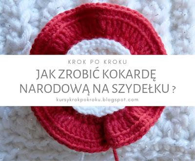 Kokarda narodowa na szydełku - krok po kroku DIY