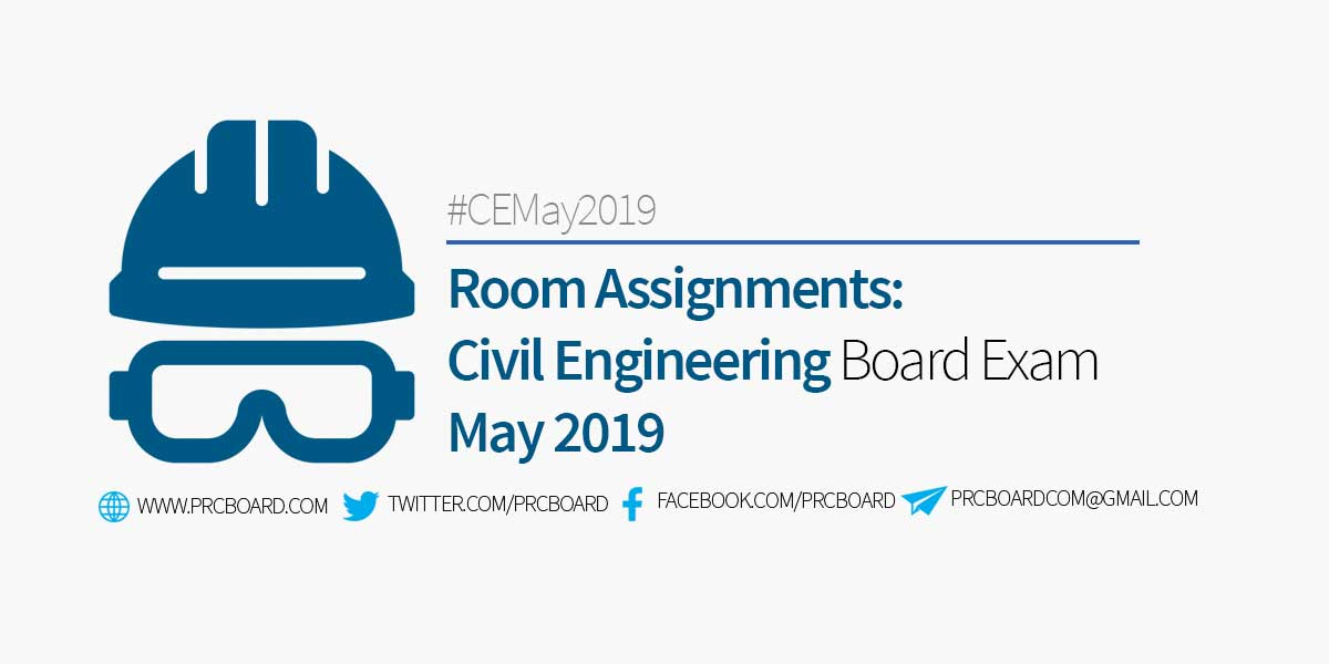 CE Room Assignment – Civil Engineering Board Exam May 2019