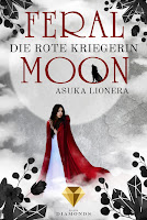 https://ruby-celtic-testet.blogspot.com/2018/08/feral-moon-die-rote-kriegerin-von-Asuka-Lionera.html