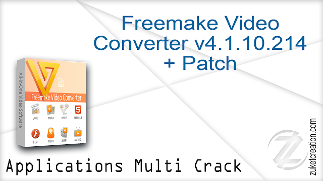 Freemake Video Converter v4.1.10.214 + Patch