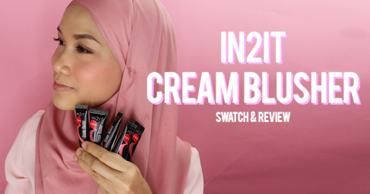 IN2IT Cream Blusher Swatch & Review