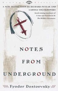 Bút Ký Dưới Hầm - Fyodor Dostoevsky