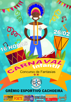 Carnaval Infantil Grêmio Esportivo Cachoeira 2017