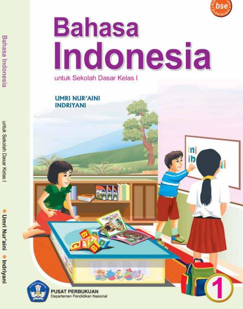 Bahasa Indonesia Untuk SD Kelas 1
