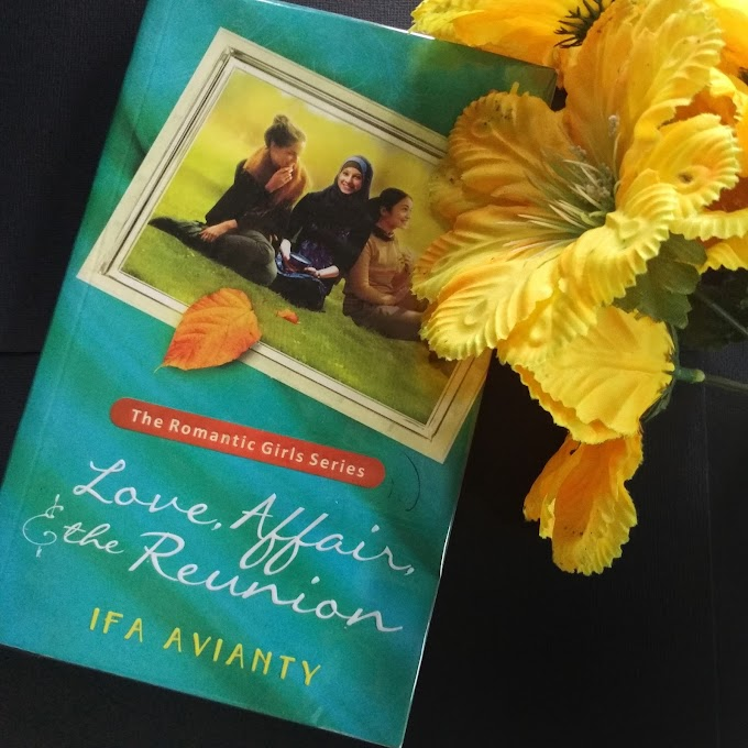 [Book Review] Love, Affair, and the Reunion by Ifa Avianty