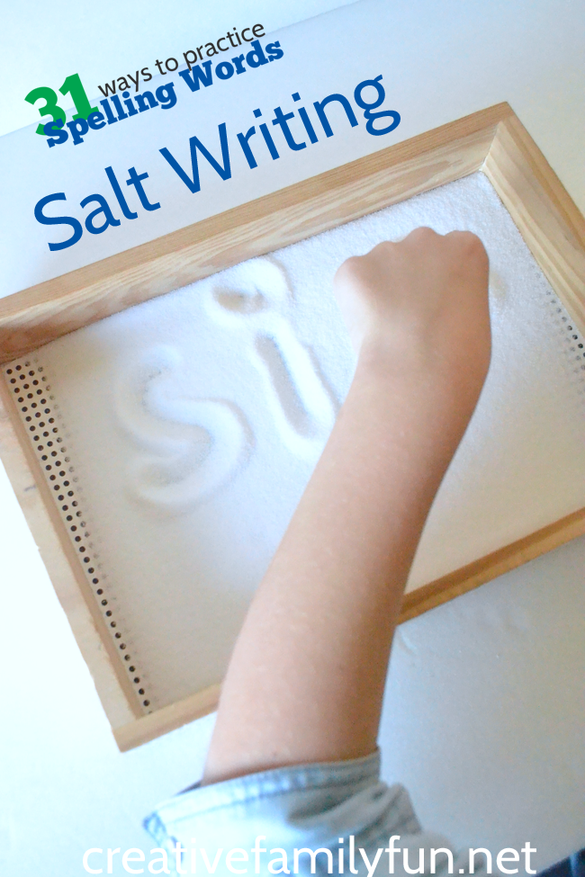 Write words in salt. This is such fun way to practice your spelling words or sight words.