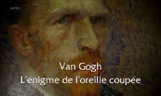 Van Gogh, l'énigme de l'oreille coupée réalisé par Jack MacInnes