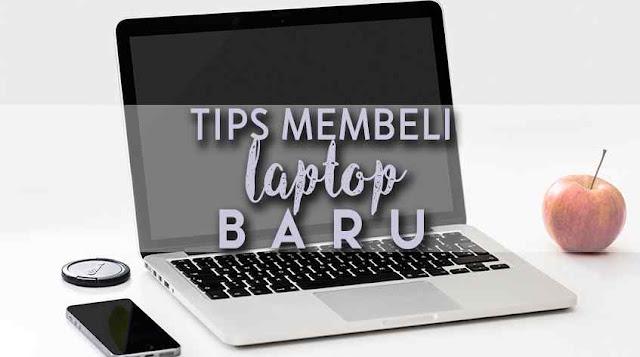 tips membeli laptop