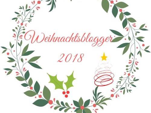 Weihnachtsblogger 2018 - Unser Blogger Adventskalender