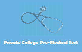 Private College Pre-Medical Test