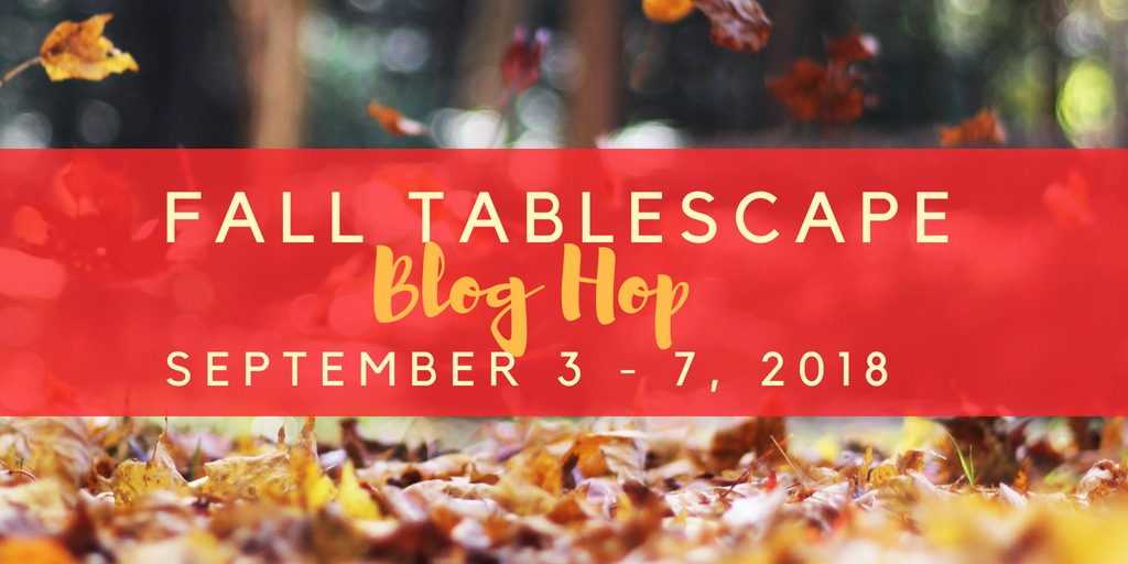 Fall Tablescape Bloghop