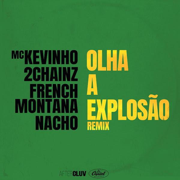 MC Kevinho, 2Chainz, French Montana & Nacho - Olha a Explosão (Remix) - Single  Cover
