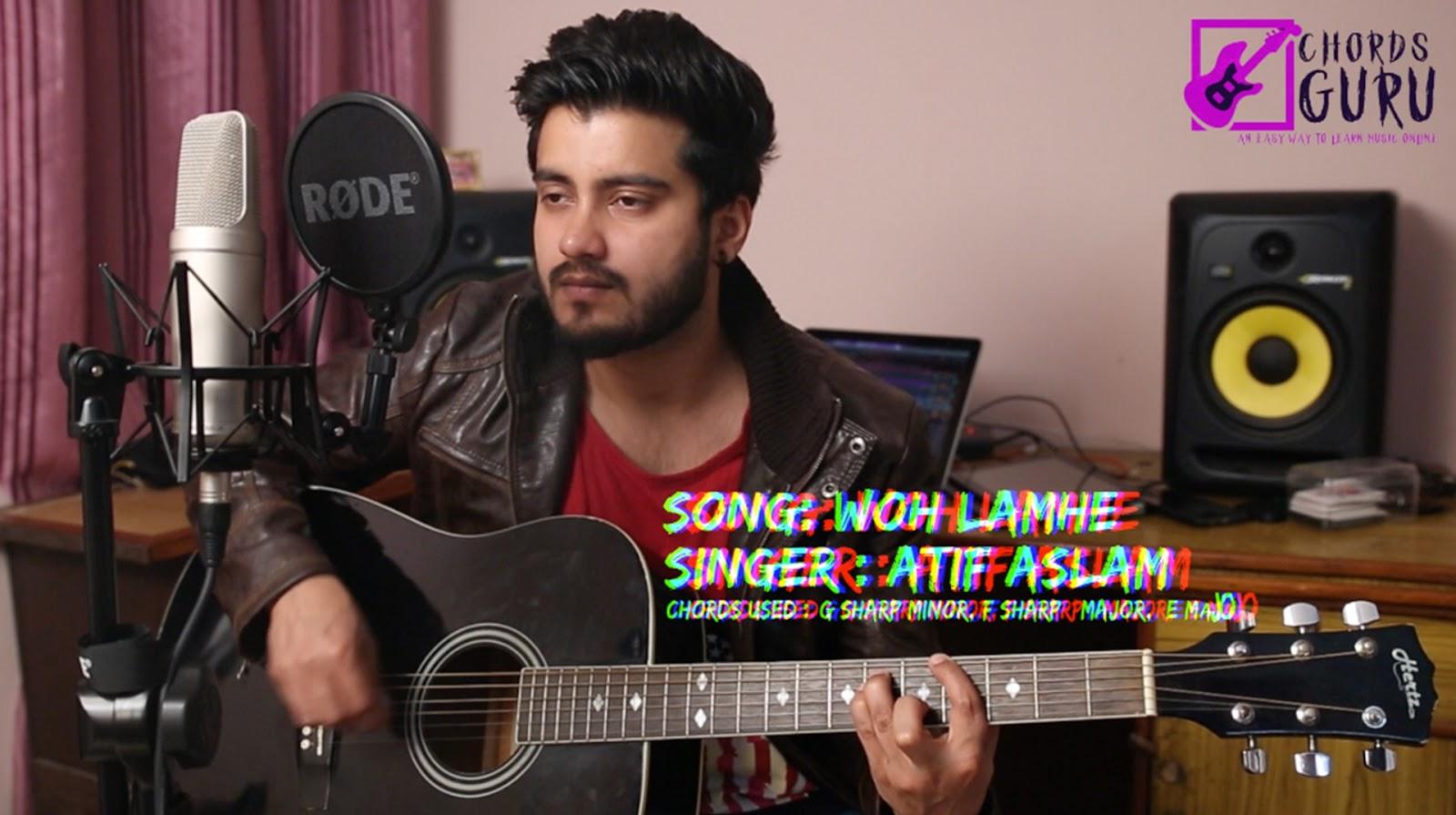 Woh Lamhe Jal The Band Atif Aslam Chords Strumming Pattern