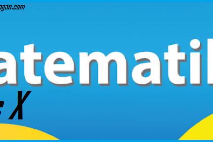 Soal PAS Kelas X Matematika MIPA Semester Ganjil Kurikulum 2013