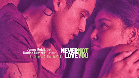 New Jadaone, Jadine film Never Not Love You opens on March 31 in cinemas