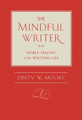 The Mindful Writer by Dinty. W. Moore