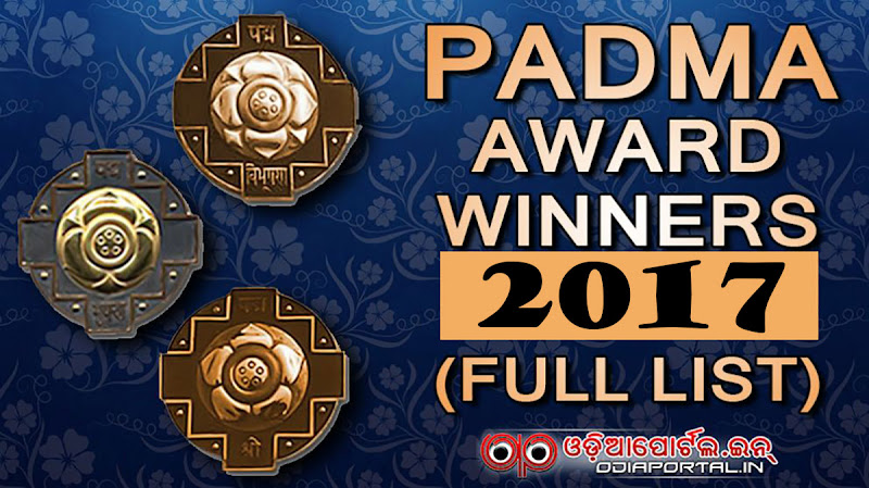 Padma Vibhushan, Padma Bhushan and Padma Shri awards winners list 2017 and 2017. pdf available.  List of 89 *Padma Awards - 2017* Winners (Padma Bhushan, Padma Vibhushan, Padma Shri)