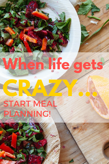 Mom2MomEd Blog: When life gets crazy...start meal planning
