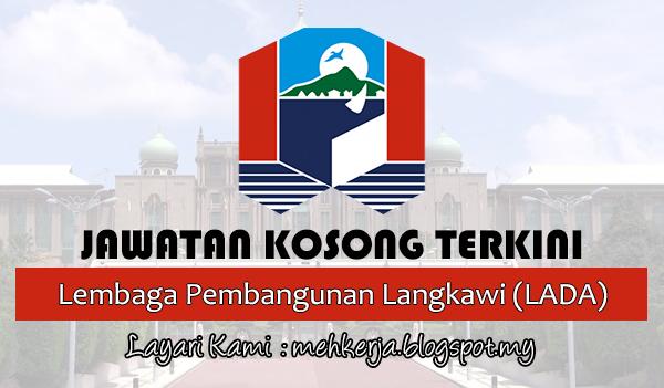Jawatan Kosong Terkini 2017 di Lembaga Pembangunan Langkawi (LADA)