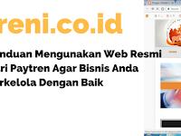 19 Menu Utama www treni co id  : Panduan Menggunakan Web Resmi Dari Paytren Agar Bisnis Anda Terkelola Dengan Baik