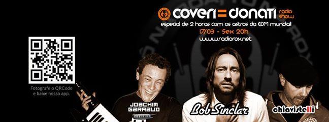 Coveri & Donati Radio Show: guests star dj Joachim Garraud + DJ Chiavistelli + Bob Sinclar