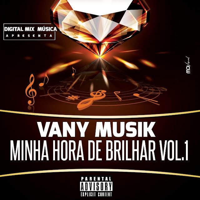 Vany Musik - Minha Hora De Brilhar Vol.1 (Álbum) [Download]