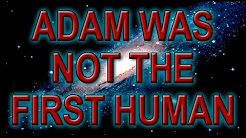'the' Adam was not the First Man