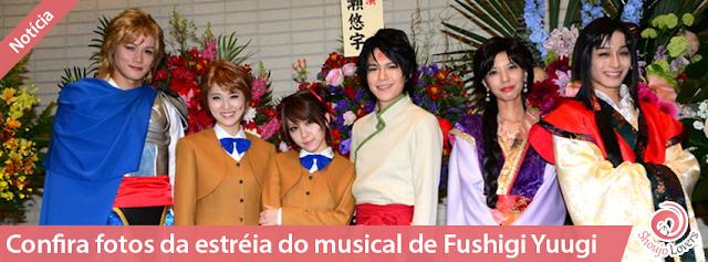 Confira fotos da estréia do musical de Fushigi Yuugi