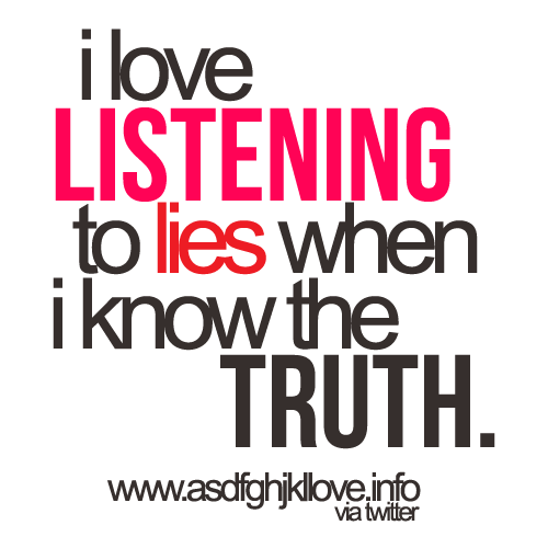 hate telling a lie