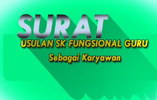 Surat Usulan SK Fungsional Guru