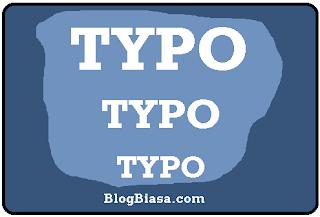 Apa itu typo ? arti, pengertian dan contoh dari typo