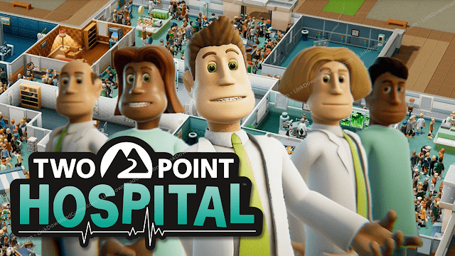 Link Download Game Two Point Hospital (Two Point Hospital Free Download)