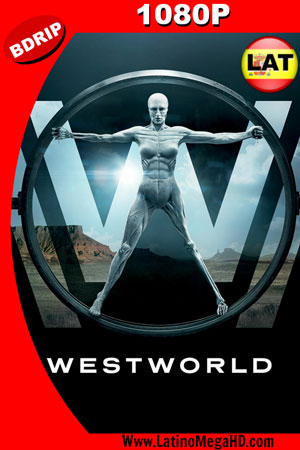 Westworld (Serie de TV) (2016) Temporada 1 Latino BDRip 1080P ()