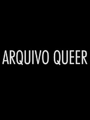 Arquivo Queer - Com: Sérgio Vitorino (2014)
