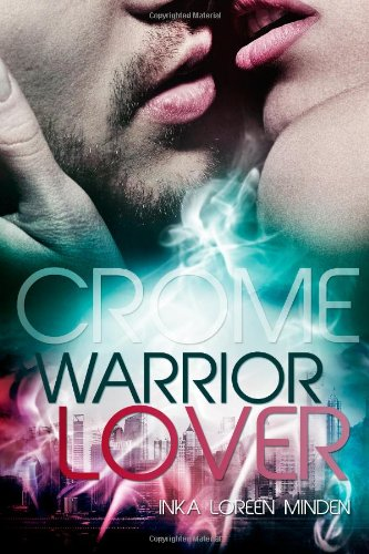 http://www.amazon.de/Crome-Warrior-Inka-Loreen-Minden/dp/149282979X/ref=tmm_pap_title_0