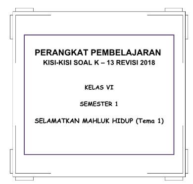 KISI KISI PENULISAN SOAL SD KELAS 6 SEMESTER 2 KURIKULUM 2018 TEMA 1 - 4 - DOWNLOAD