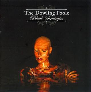 The Dowling Poole - Bleak Strategies